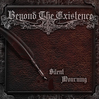 "PRE-ORDER ""SILENT MOURNING"" ALBUM New Version >>https://beyondtheexistence.bandcamp.com/album/silent-mourning-2"